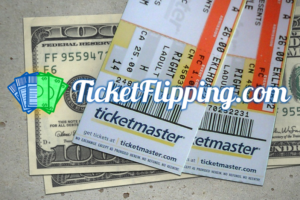How To Make Money Reselling Tickets For Profit