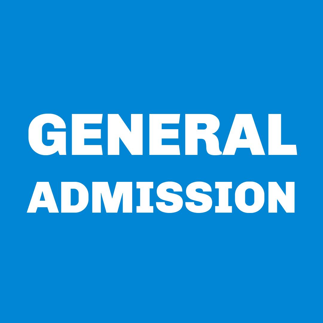 The General Admission Mindset